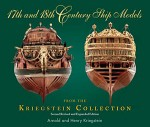 17th and 18th Century ship Models from the Kriegstein Collection