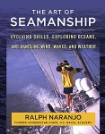 Art of Seamanship: Evolving Skills, Exploring Oceans & Handling Wind
