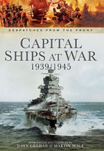 Capital Ships at War, 1939-1945