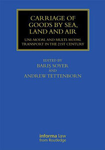 Carriage of Goods by Sea, Land and Air: Uni-modal and Multi-modal Transport …