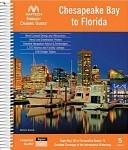 Chesapeake Bay to Florida: Embassy Guide