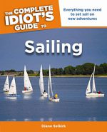 Complete Idiot's Guide to Sailing