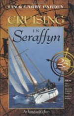 Cruising in Seraffyn, 25th Anniversary Edition