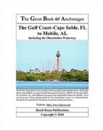 Great Book of Anchorages: The Gulf Coast