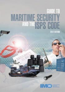Guide to Maritime Security and the ISPS Code, 2012 (ebook)