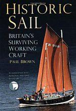 Historic Sail: Britain's Surviving Working Craft