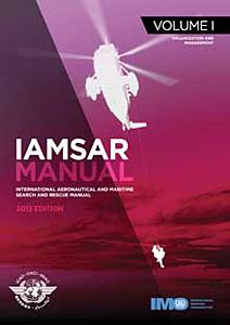 IAMSAR Manual Vol. I: Organization and Management