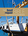 Boat Repair Bible: A Comprehensive Repair Guide for Power and Sail