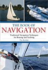 Book of Navigation: Traditional Navigation Techniques for Boating and Yachting