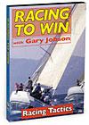 Racing to Win with Gary Jobson: Racing Tactics