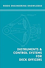 Reed's Engineering Knowledge: Instruments and Control Systems for Deck Officers