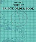 "Bernard's ""Ideal"" Bridge Order Book"