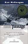 Fatal Passage: The Untold Story of John Rae