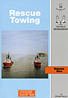 Oilfield Seamanship Series, Vol. 1: Rescue Towing