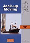 Oilfield Seamanship Series, Vol. 2: Jack-up Moving