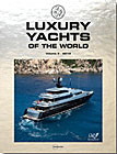 Luxury Yachts of the World, Vol. 3