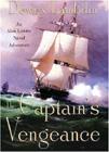 Captain's Vengeance: An Alan Lewrie Naval Adventure