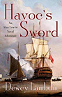 Havoc's Sword: An Alan Lewrie Naval Adventure