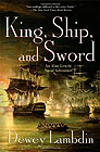 King, Ship and Sword