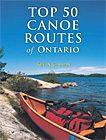 Top 50 Canoe Routes of Ontario