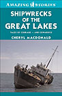 Shipwrecks of the Great Lakes: Tales of Courage and Cowardice