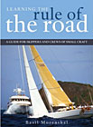 Learning the Rule of the Road: A Guide to Small Craft Skippers and Crew