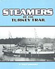 Steamers of the Turkey Trail