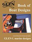 Glen-L Book of Boat Designs: 2009 edition