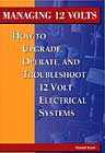 Managing 12 Volts: How to Upgrade, Operate and Troubleshoot