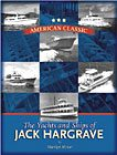 American Classic: Yachts and Ships of Jack Hargrave