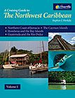 Cruising Guide to the Northwest Caribbean
