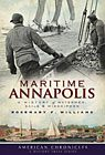 Maritime Annapolis: A History of Watermen, Sails & Midshipmen