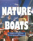 Nature of Boats: Insights and Esoterica for the Nautically Obsessed