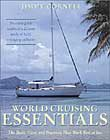 World Cruising Essentials: The Boats, Gear, and Practices that Work Best at Sea