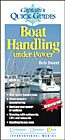 Captain's Quick Guides: Boat Handling Under Power