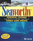 Seaworthy: Essential Boat Lessons from BoatUS's 20-Year Case File