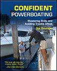 Confident Powerboating: Mastering Skills and Avoiding Trouble Afloat