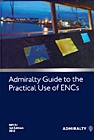 Admiralty Guide to the Practical Use of ENCs
