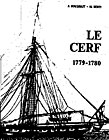 Cutter Le Cerf, Built by Denys, 1779-1780