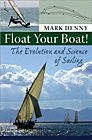 Float Your Boat! The Evolution and Science of Sailing