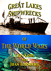 Great Lakes Shipwrecks of the World Wars
