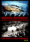 Thirteen Shipwrecks, The Great Lakes' Worst Maritime Disasters (DVD)