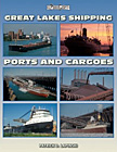 Great Lakes Shipping Ports and Cargoes