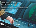 On Board Training Record Book for Officers in Charge of Nav Watch (Deck Cadets)