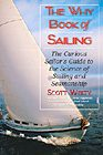 Why Book of Sailing: The Curious Sailor's Guide to the Science of Sailing