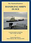 Handling Ships in Ice