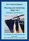 Mooring and Anchoring Ships Vol. 1; Principles and Practice