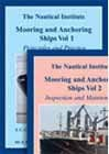 Mooring and Anchoring Ships Vol. 1 & Vol. 2: Inspection and Maintenance