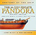 Anatomy of the Ship: 24-Gun Ship Pandora