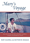 Mary's Voyage: The Adventures of John and Mary Caldwell